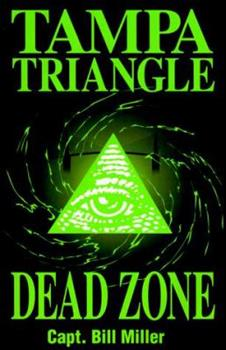 Tampa Triangle Dead Zone 0966091108 Book Cover