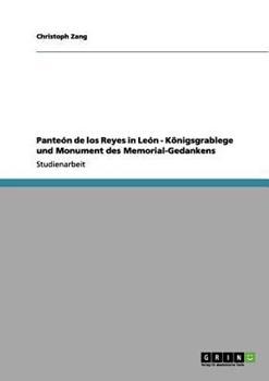 Paperback Pante?n de Los Reyes in le?n - K?nigsgrablege und Monument des Memorial-Gedankens [German] Book