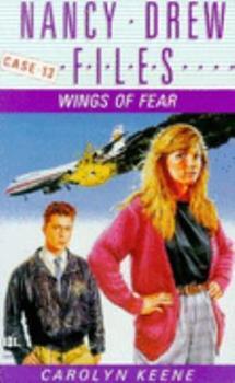 Wings of Fear - Book #13 of the Nancy Drew Files