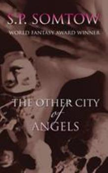 The Other City of Angels 0980014905 Book Cover