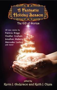 Paperback A Fantastic Holiday Season: The Gift of Stories Book