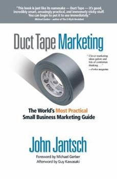 Paperback Duct Tape Marketing : The World's Most Practical Small Business Marketing Guide Book