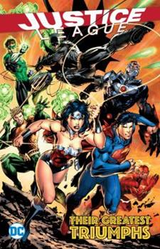 Justice League: Their Greatest Triumphs - Book  of the Justice League 2011 Single Issues