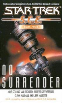 Star Trek: No Surrender: 4 - Book #4 of the Starfleet Corps of Engineers Omnibus