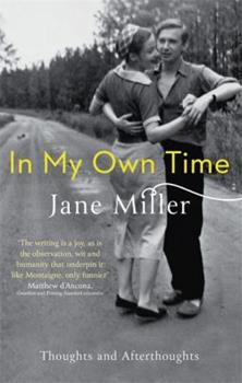In My Own Time: Thoughts and Afterthoughts 0349007578 Book Cover