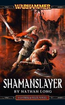 Shaman Slayer - Book  of the Warhammer Fantasy