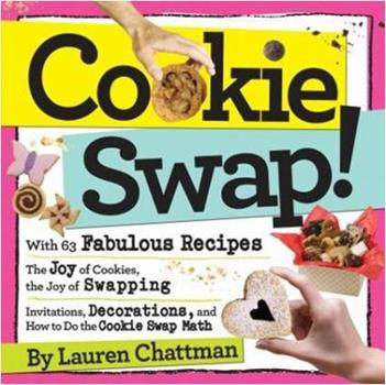 Cookie Swap! 0761156771 Book Cover