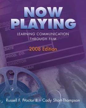 Now Playing: Learning Communication Through Film 0195368614 Book Cover