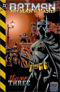 Batman: No Man's Land, Vol. 3 - Book #112 of the Modern Batman