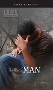 To Be a Man 1616510080 Book Cover