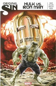 Original Sin: Hulk vs. Iron Man - Book  of the Original Sin Collected Editions