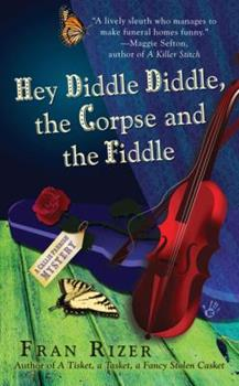 Hey Diddle Diddle, the Corpse and the Fiddle (Callie Parrish Mystery, Book 2) 0425220915 Book Cover