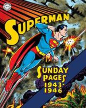 Superman: The Golden Age Sunday Pages - Book #2 of the Superman Sunday Newspaper Collection