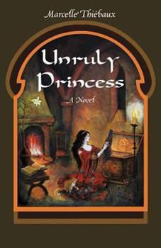 Paperback Unruly Princess Book