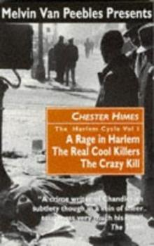 The Harlem Cycle: A Rage in Harlem; The Real Cool Killers; The Crazy Kill 0862415969 Book Cover
