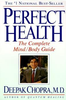 Paperback Perfect Health: The Complete Mind/Body Guide Book