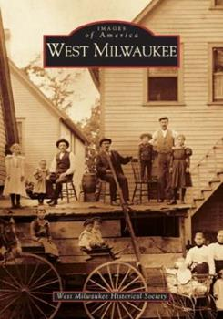 West Milwaukee - Book  of the Images of America: Milwaukee, Wisconsin