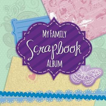 Paperback My Family Scrapbook Album Book
