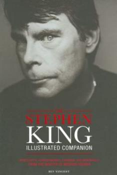 Stephen King Illustrated Companion Manuscripts, Correspondence, Drawings, and Memorabilia from the Master of Modern Horror 1435117662 Book Cover