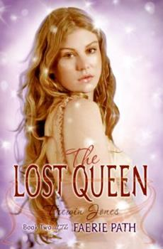 The Lost Queen: Book Two of The Faerie Path 0060871075 Book Cover