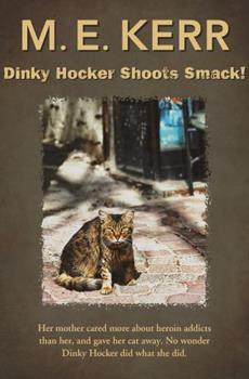 Dinky Hocker Shoots Smack! 0440920302 Book Cover