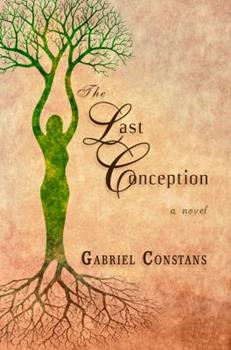 The Last Conception 1612358764 Book Cover