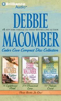 Debbie Macomber Cedar Cove CD Collection 1: 16 Lighthouse Road, 204 Rosewood Lane, 311 Pelican Court - Book  of the Cedar Cove