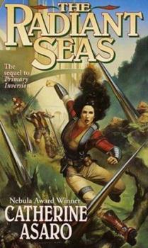 The Radiant Seas - Book #4 of the Saga of the Skolian Empire