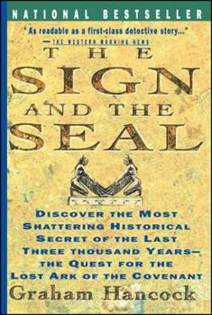 The Sign and the Seal: The Quest for the Lost Ark of the Covenant 0671865412 Book Cover