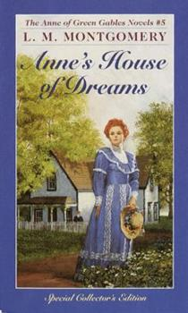 Anne's House of Dreams - Book #5 of the Anne of Green Gables