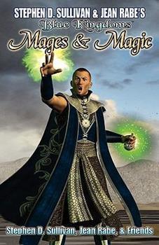 Blue Kingdoms: Mages & Magic - Book #4 of the Blue Kingdoms