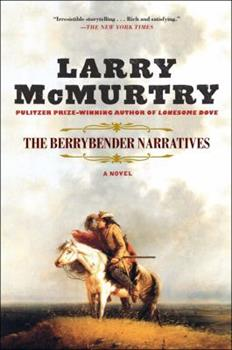 The Berrybender Narratives - Book  of the Berrybender Narratives
