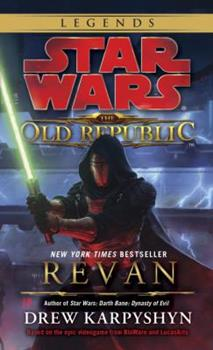 Star Wars The Old Republic: Revan                (Star Wars: The Old Republic (Chronological Order) #1) - Book  of the Star Wars Legends