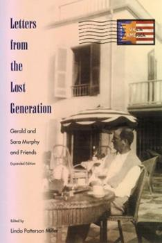 Letters from the Lost Generation: Gerald and Sara Murphy and Friends 0813025362 Book Cover
