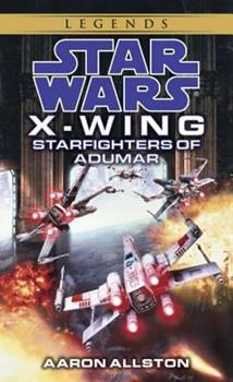 Starfighters of Adumar - Book  of the Star Wars Legends