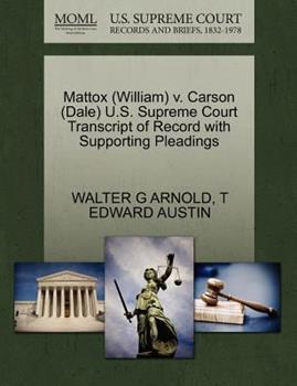 Paperback Mattox V. Carson U. S. Supreme Court Transcript of Record with Supporting Pleadings Book