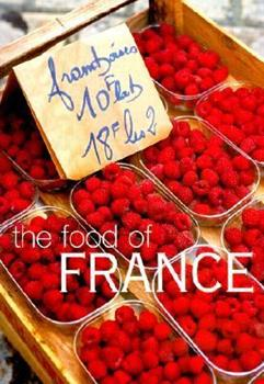 The Food of France 1552851893 Book Cover