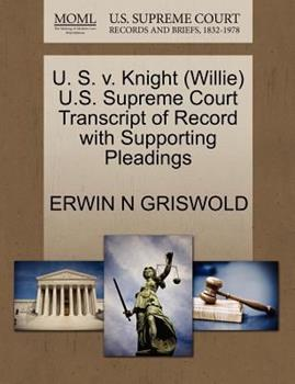 Paperback U. S. V. Knight U. S. Supreme Court Transcript of Record with Supporting Pleadings Book