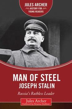 Man of Steel: Joseph Stalin, Russia's Ruthless Ruler 1634501772 Book Cover