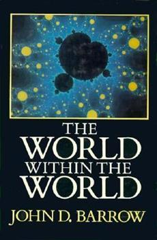 The World Within the World 0192861085 Book Cover