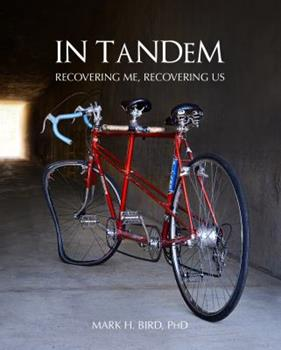 Paperback In Tandem: Recovering Me, Recovering Us Book