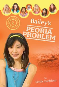 Bailey's Peoria Problem - Book #6 of the Camp Club Girls