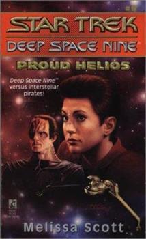 Proud Helios - Book #11 of the Star Trek Deep Space Nine