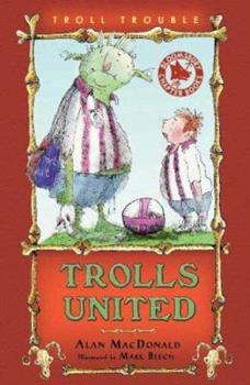 Trolls United 1599901250 Book Cover