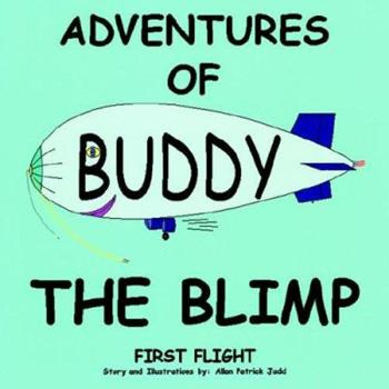 Paperback Adventures of Buddy The Blimp Book
