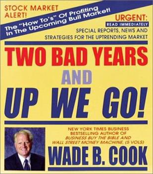 Two Bad Years and Up We Go 1892008726 Book Cover