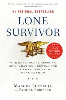 Paperback Lone Survivor: The Eyewitness Account of Operation Redwing and the Lost Heroes of SEAL Team 10 Book
