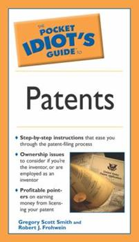 The Pocket Idiot's Guide to Patents - Book  of the Pocket Idiot's Guide