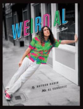 Weird Al: The Book 1419722735 Book Cover