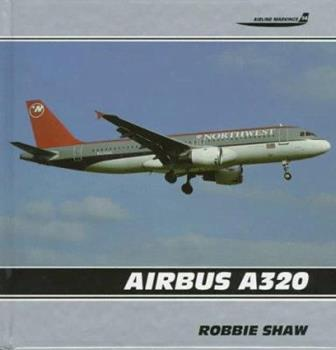 Airbus A320: Airline Markings 1853105686 Book Cover